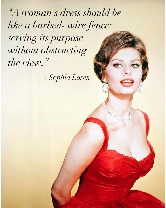 Inspirational Quotes Sophia Loren I Love Project