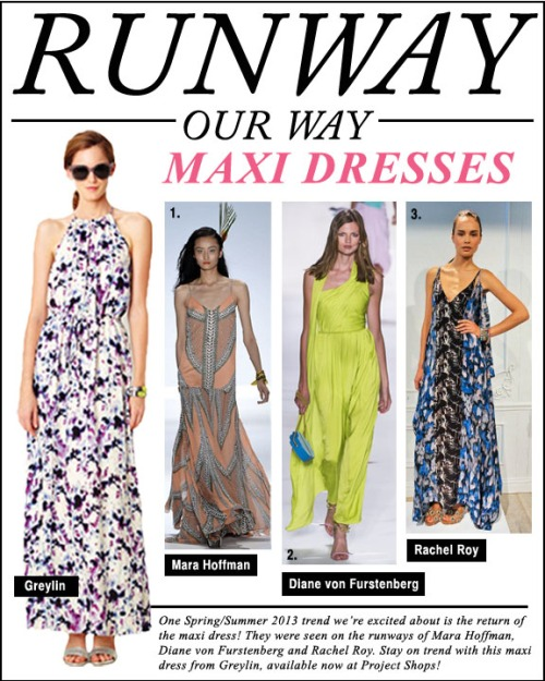 Runway Our Way - Maxi Dresses