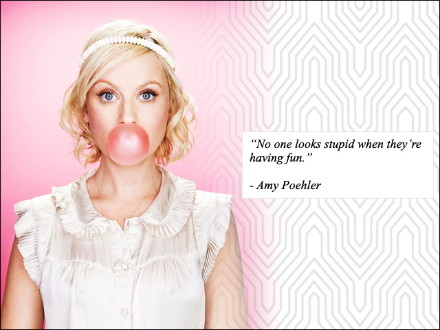 Quote - Amy Poehler
