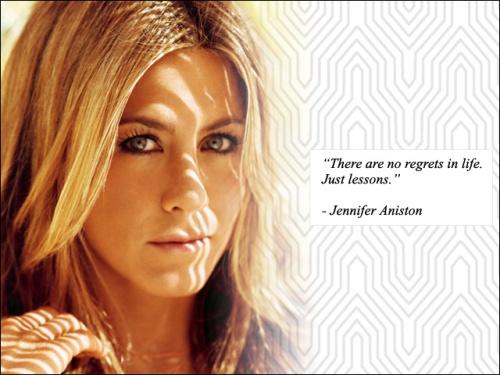 Quote - Jennifer Aniston