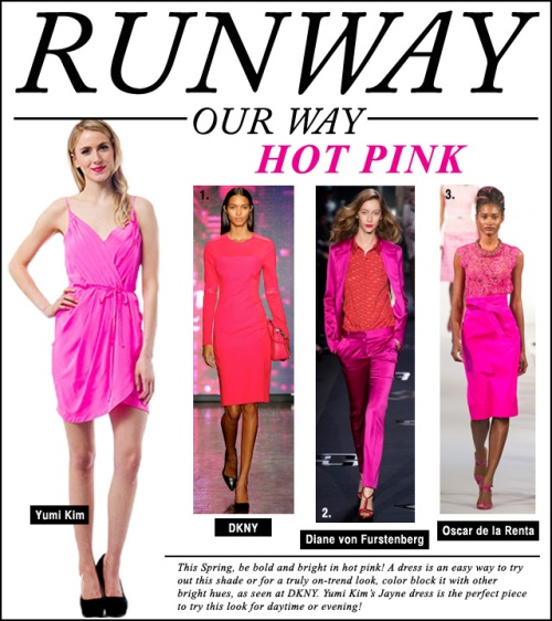 Runway Our Way - Hot Pink