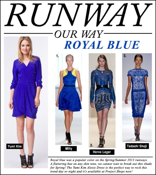 Runway Our Way - Royal Blue