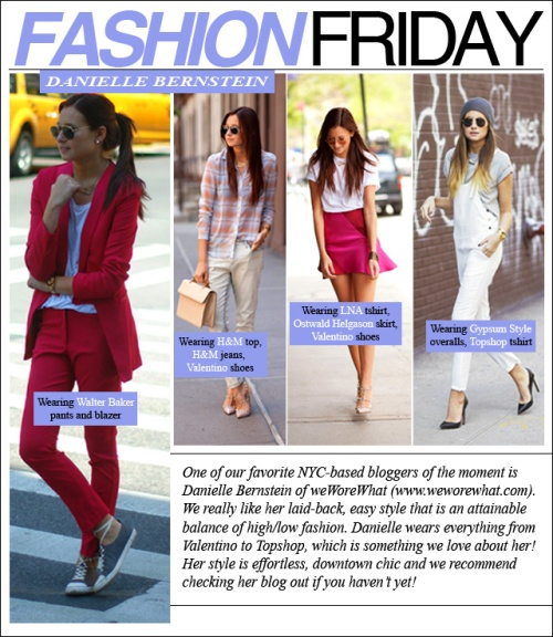 FASHION FRIDAY- Danielle Bernstein