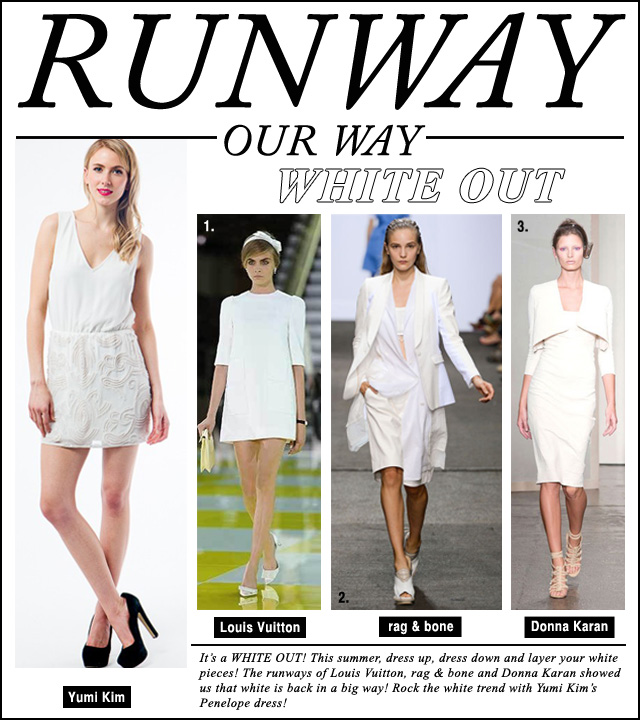 Runway Our Way - White Hot