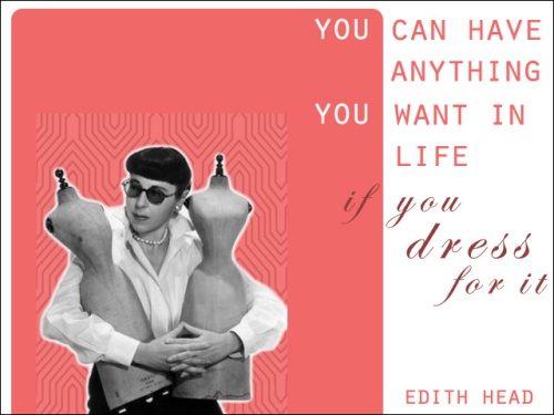 QUOTE - EDITH HEAD