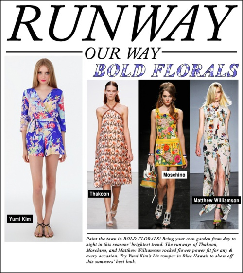 Runway Our Way - Bold Florals