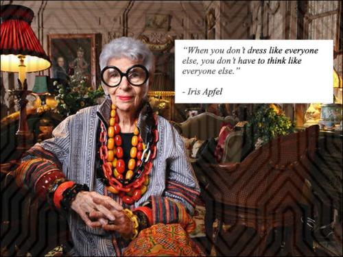Quote - Iris Apfel (1)