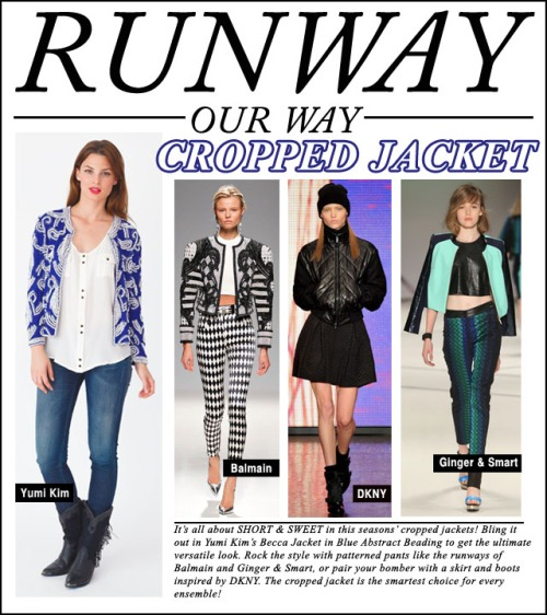 Runway Our Way - cropped jacket