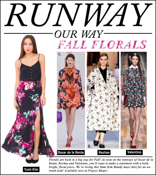 Runway Our Way - Fall Florals